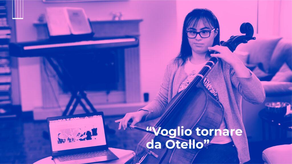 Giulia suona il violoncello in Otello Circus